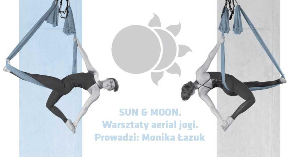 SUN & MOON. Warsztaty aerial jogi.