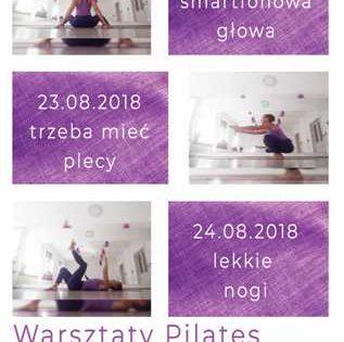 Pilates dla zapracowanych - warsztaty z Justyną Czudek 22-24.08.2018