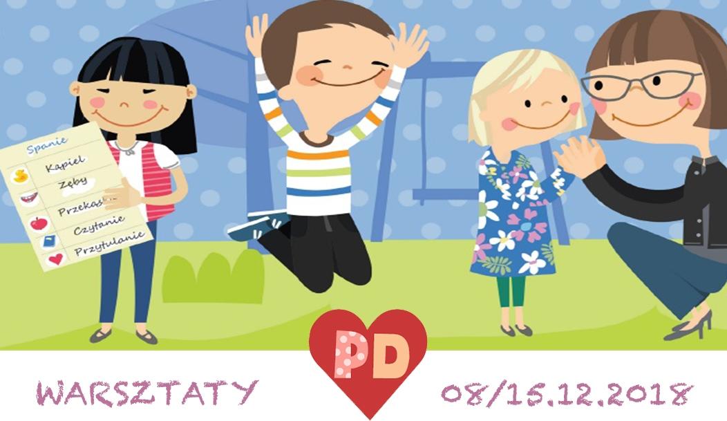Rodzicielstwo z POZYTYWNĄ DYSCYPLINĄ - warsztaty dla rodziców