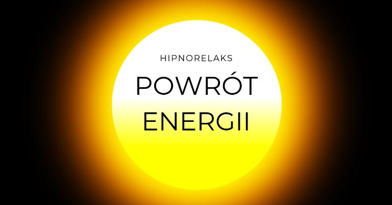 Hipnorelaks - Powrót Energii - 13.04.2019