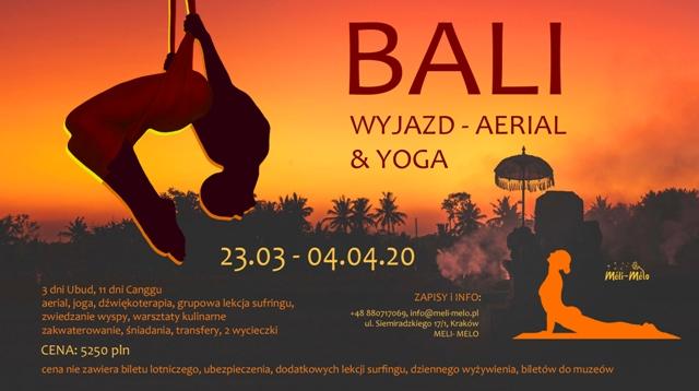 Leć z Meli na BALI - WAKACJE z Aerial i Jogą w Indonezji