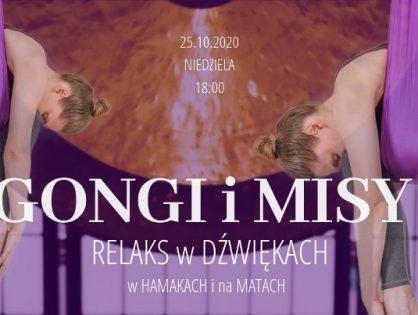 Koncert gongów i mis tybetańskich - relaks w hamakach i na matach - 25.10.2020